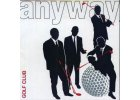 ANYWAY - Golf Club - CD