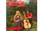 BUKANÝŘI: Spievanky, spievanky - LP / BAZAR