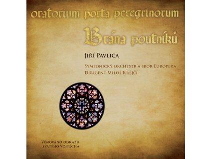 Pavlica Jiří - Brána poutníků (CD+DVD) - CD