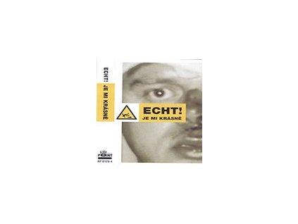 ECHT! - Je mi krásně - MC