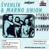 ŠVEHLÍK & MARNO UNION - Studio 82 / Studio Marno - 2CD (prohozený potisk CD)